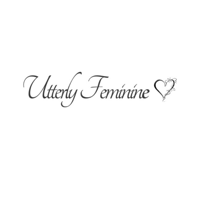 Utterly Feminine